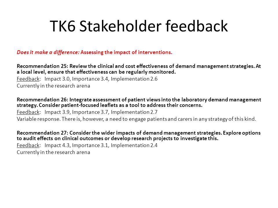TK6 Stakeholder feedback