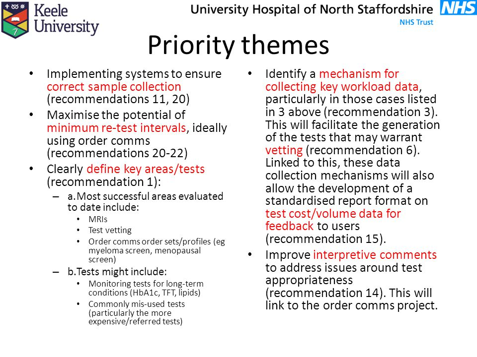 Priority themes Implementing systems to ensure correct sample collection (recommendations 11, 20)
