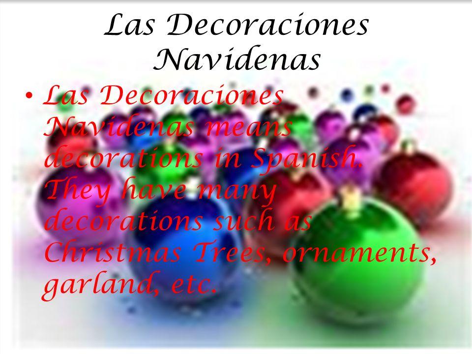 Las Decoraciones Navidenas