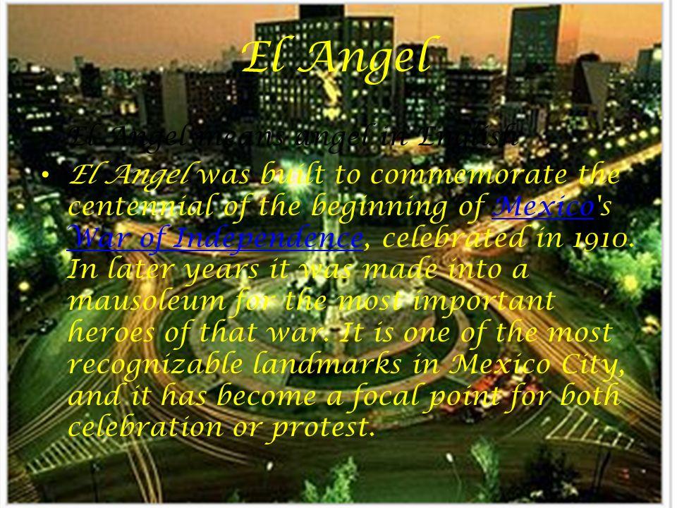 El Angel El Angel means angel in English
