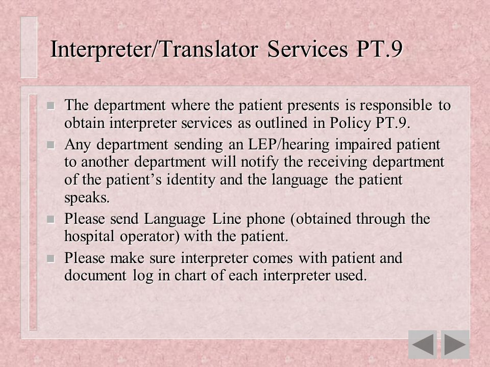 Interpreter/Translator Services PT.9