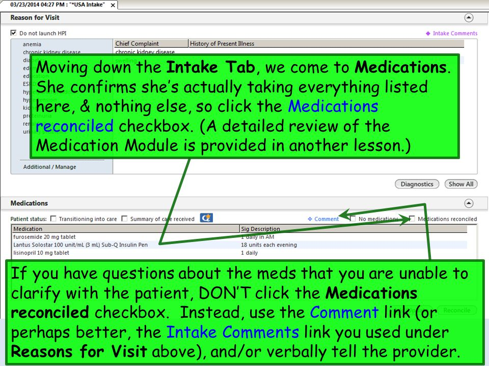 Moving down the Intake Tab, we come to Medications