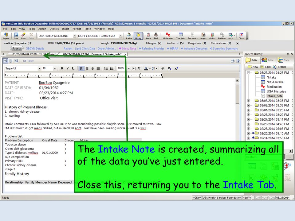 The Intake Note is created, summarizing all of the data you've just entered.