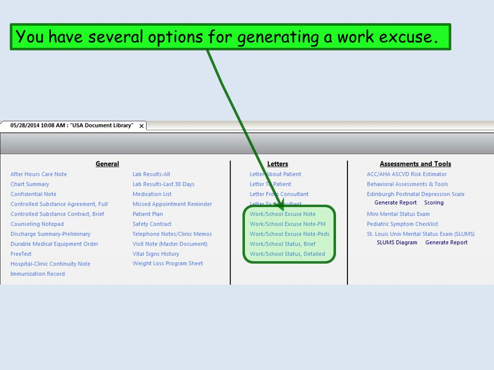 You have several options for generating a work excuse.