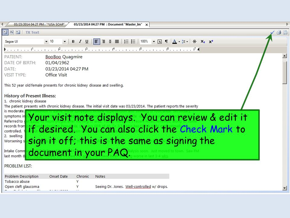 Your visit note displays. You can review & edit it if desired