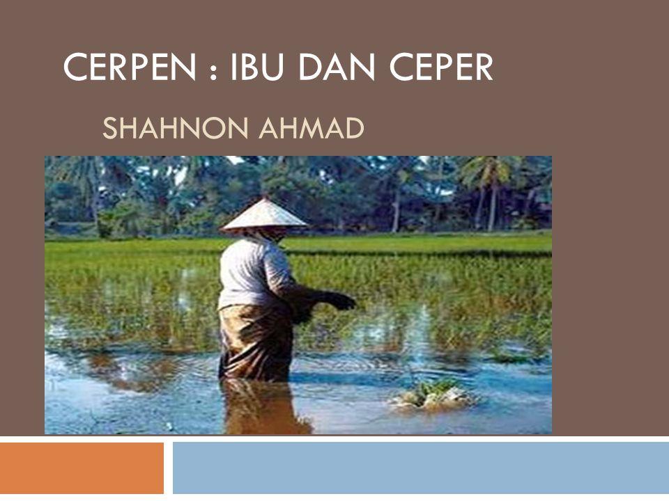 CERPEN : IBU DAN CEPER Shahnon ahmad
