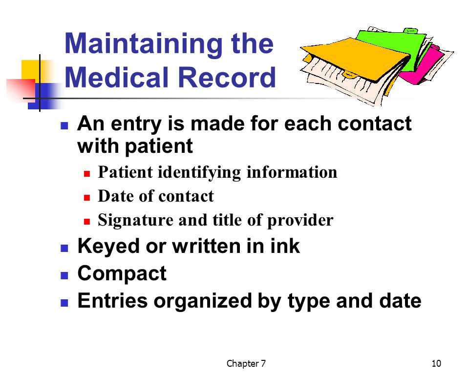 Maintaining the Medical Record
