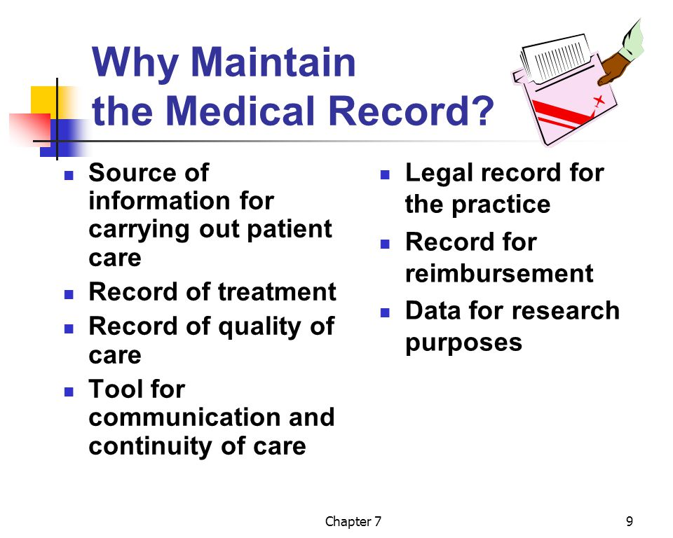 Why Maintain the Medical Record