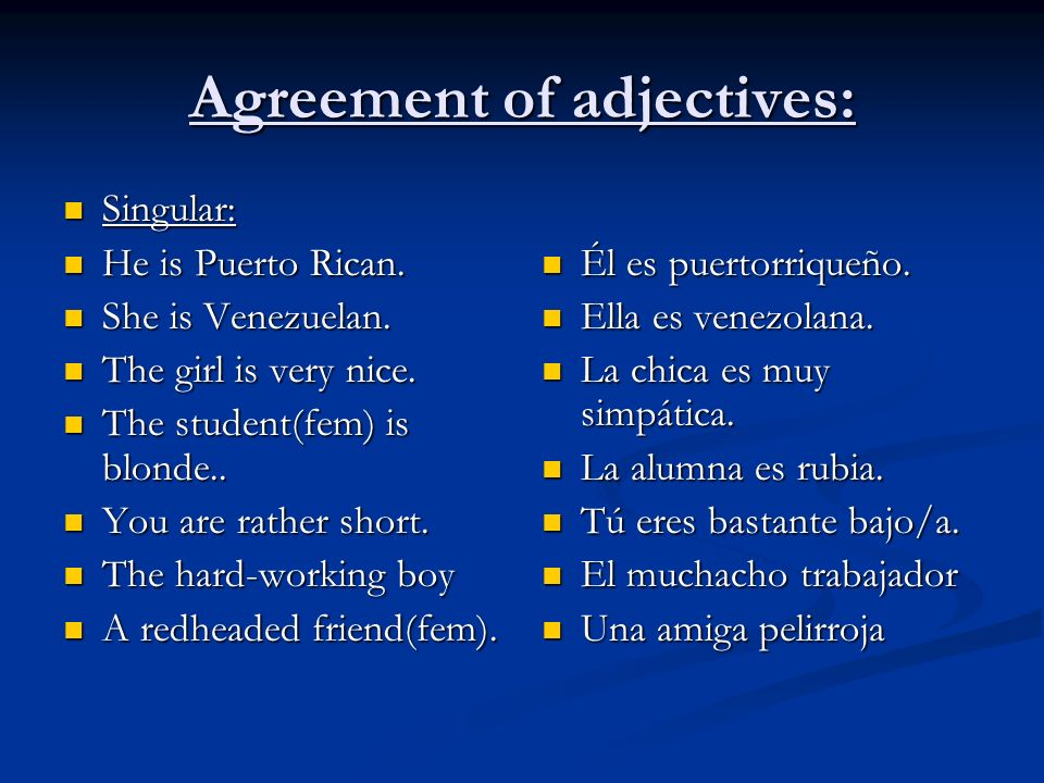 Agreement of adjectives: