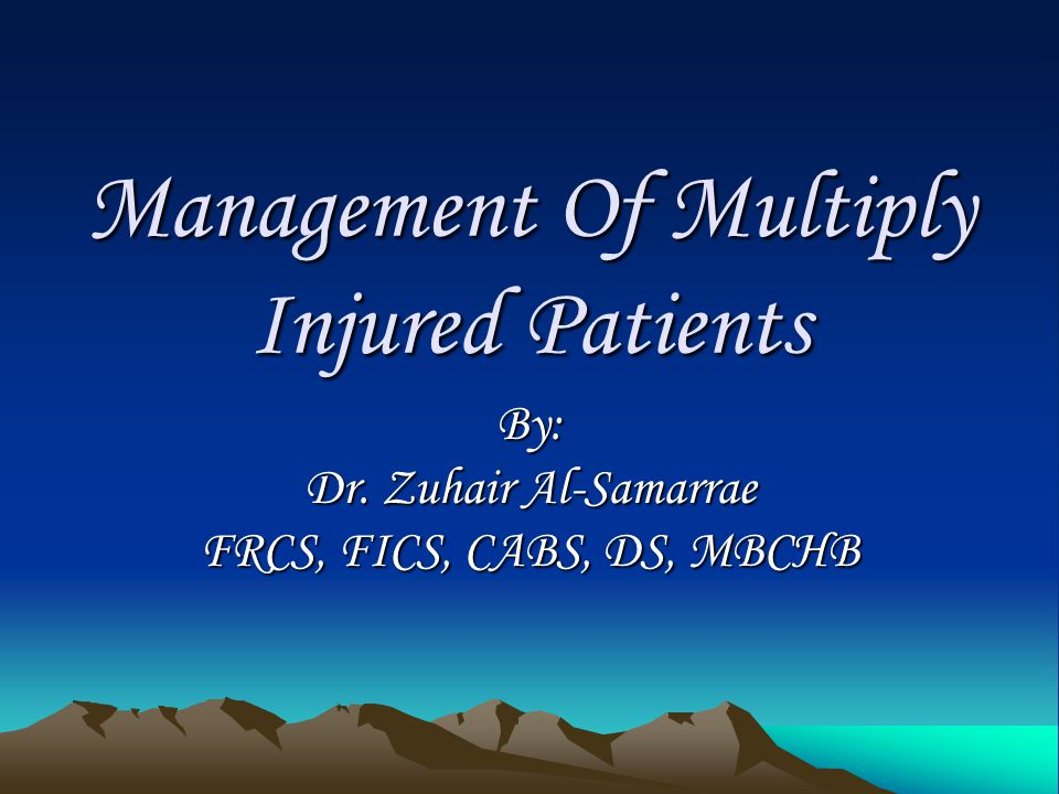 Management Of Multiply Injured Patients