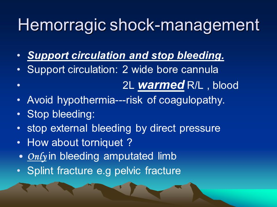 Hemorragic shock-management
