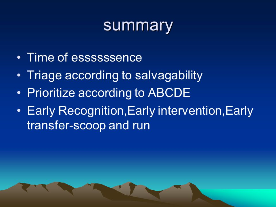 summary Time of essssssence Triage according to salvagability