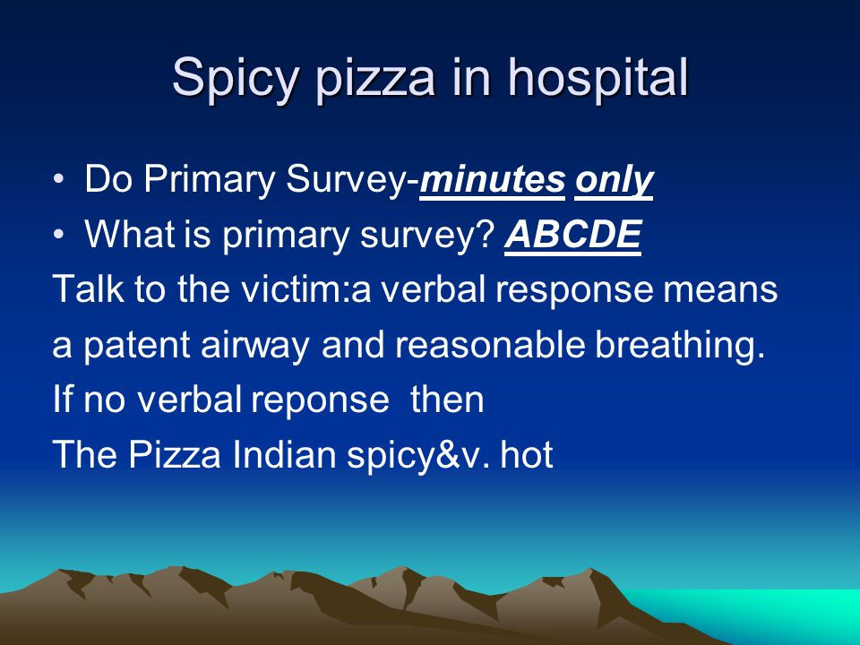 Spicy pizza in hospital