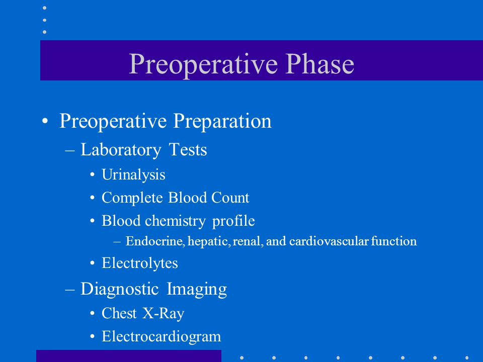 Preoperative Phase Preoperative Preparation Laboratory Tests