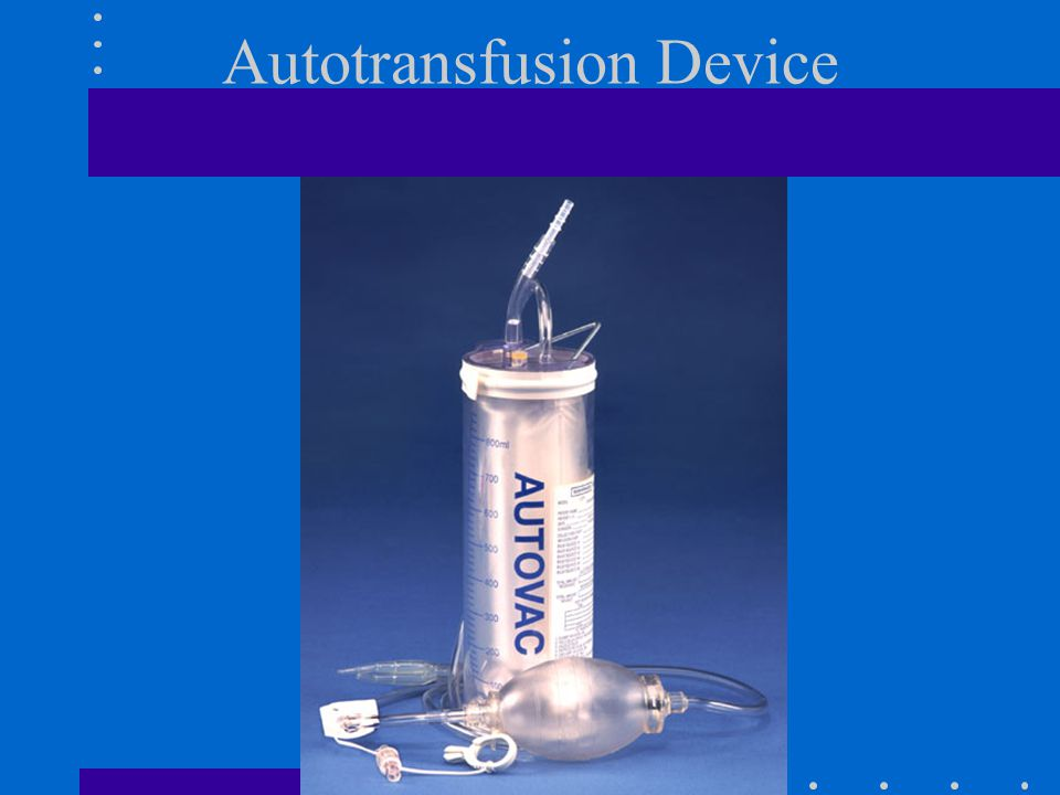 Autotransfusion Device
