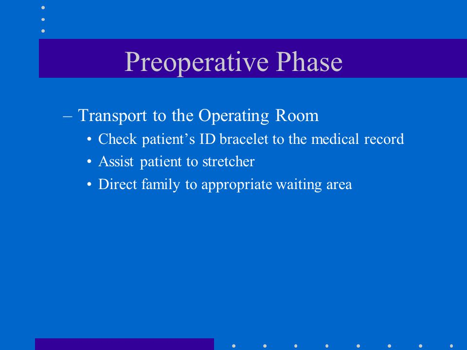 Preoperative Phase Transport to the Operating Room