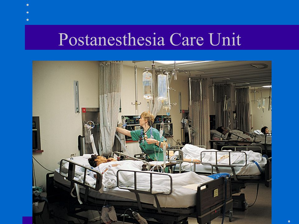 Postanesthesia Care Unit