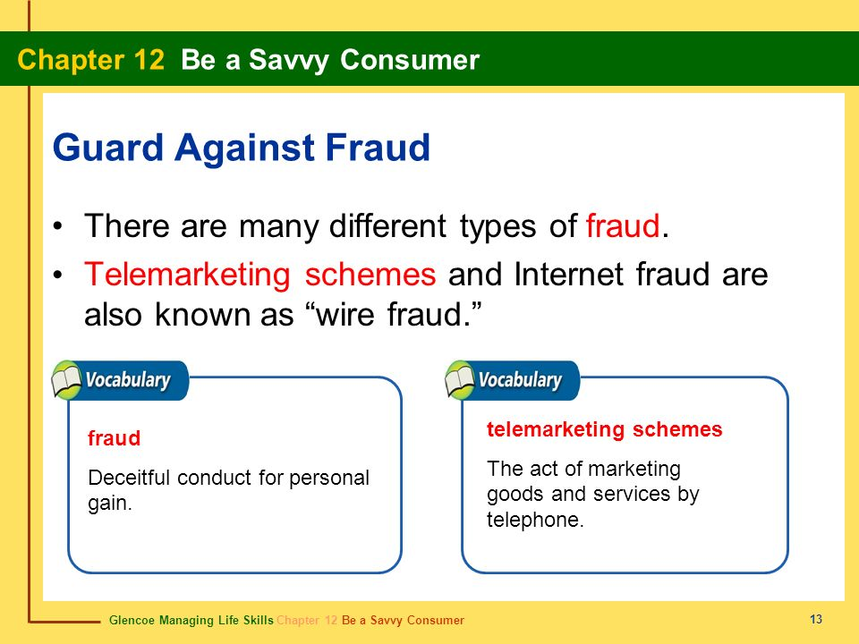 Guard Against Fraud There are many different types of fraud.