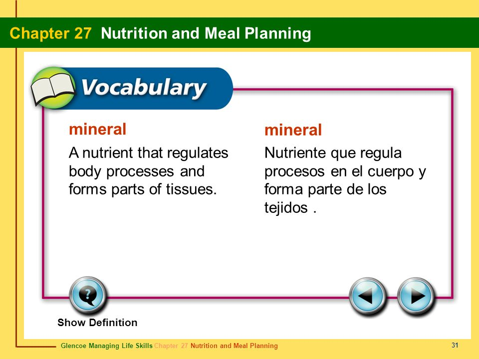 mineral mineral. A nutrient that regulates body processes and forms parts of tissues.