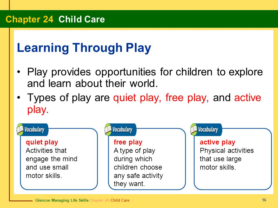 Learning Through Play Play provides opportunities for children to explore and learn about their world.