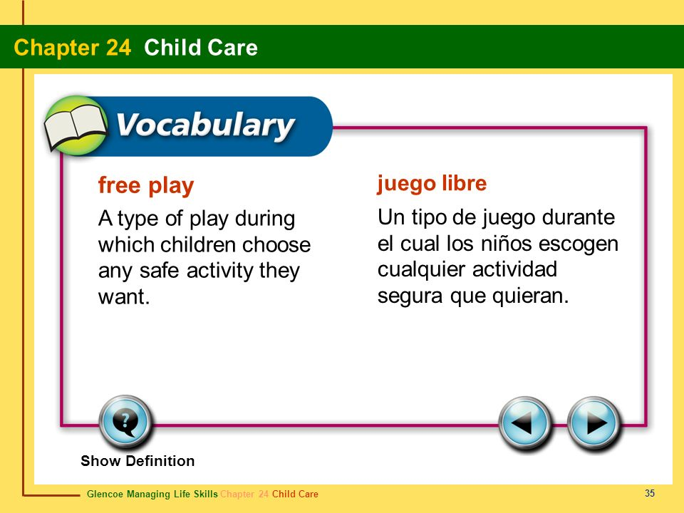 free play juego libre. A type of play during which children choose any safe activity they want.