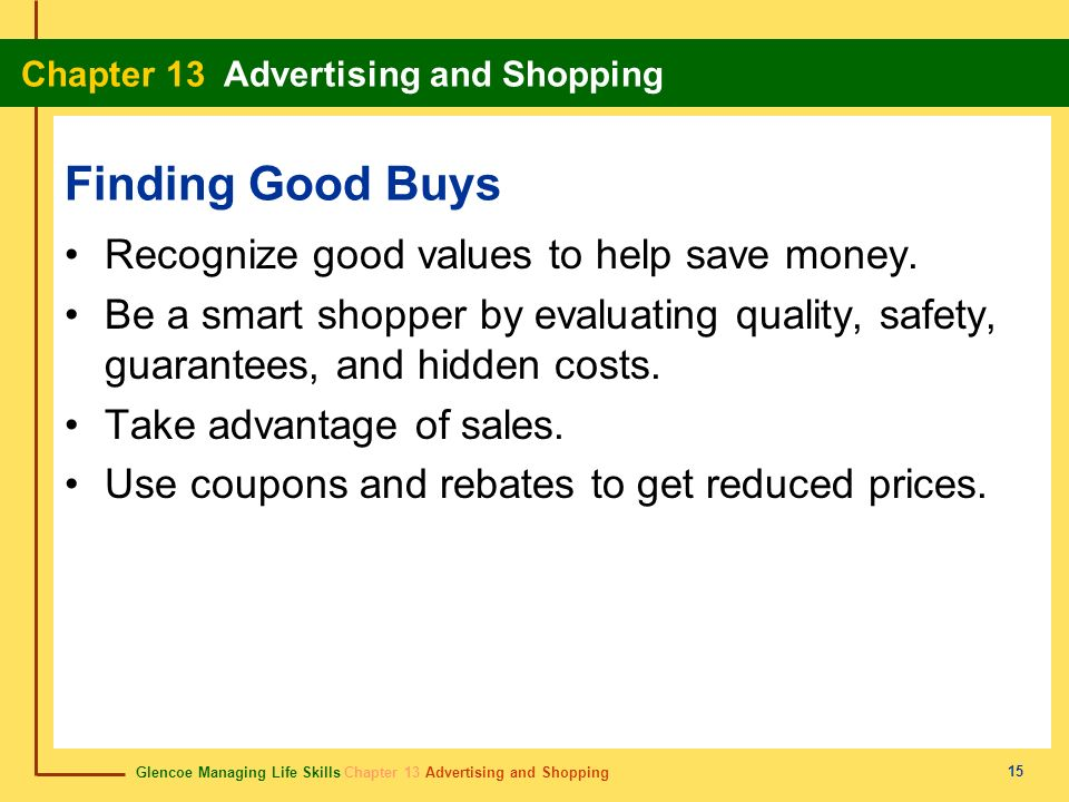 Finding Good Buys Recognize good values to help save money.