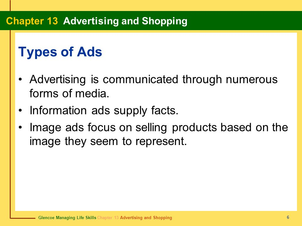 Types of Ads Advertising is communicated through numerous forms of media. Information ads supply facts.