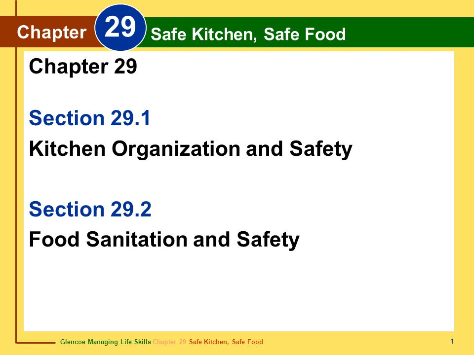 29 Chapter 29 Section 29.1 Kitchen Organization and Safety