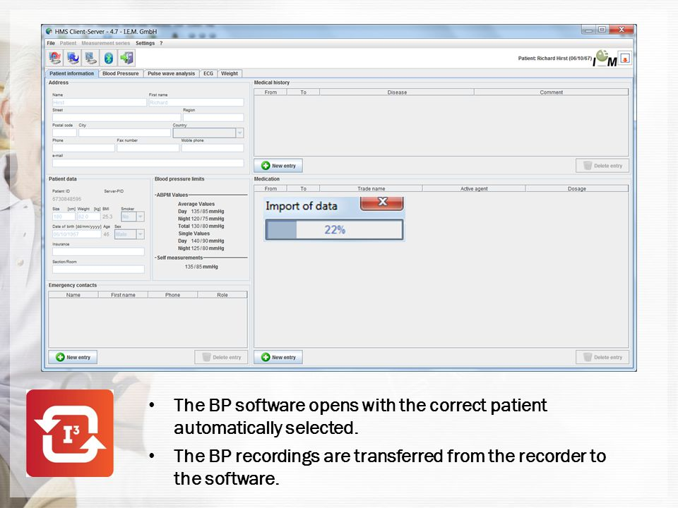 The BP software opens with the correct patient automatically selected.