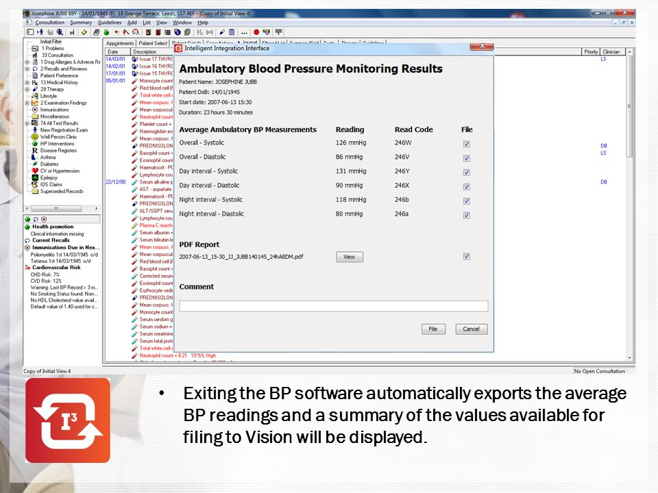 Exiting the BP software automatically exports the average BP readings and a summary of the values available for filing to Vision will be displayed.