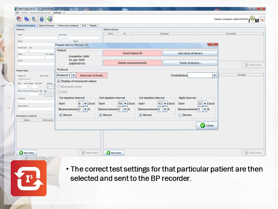 The correct test settings for that particular patient are then