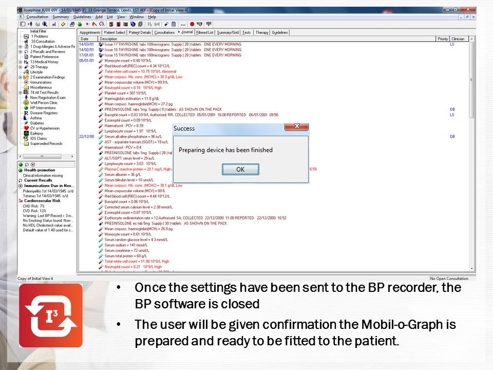 Once the settings have been sent to the BP recorder, the BP software is closed
