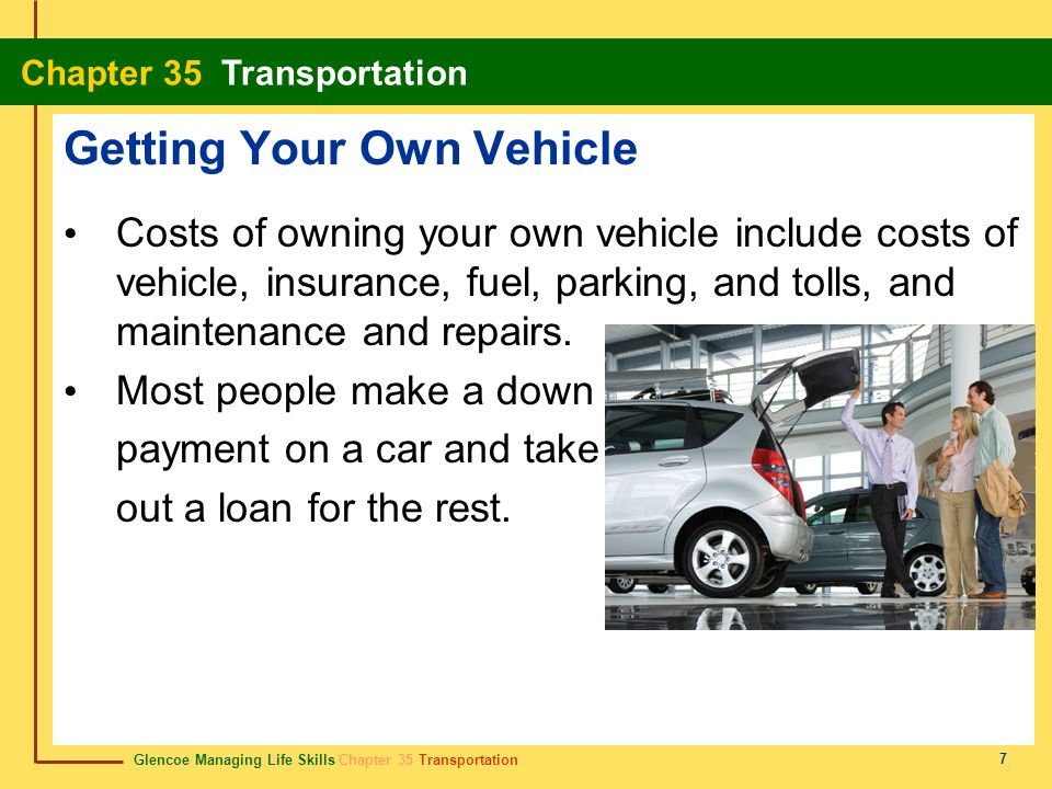 Getting Your Own Vehicle