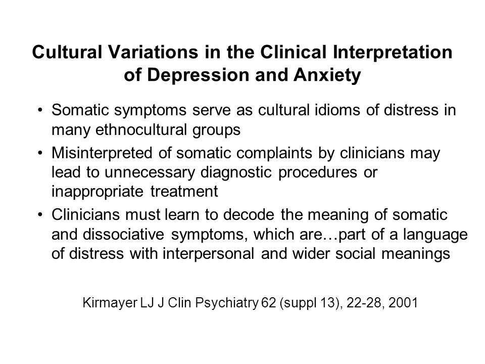 Cultural Variations in the Clinical Interpretation of Depression and Anxiety