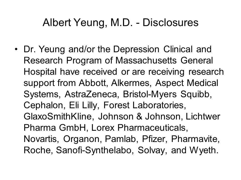 Albert Yeung, M.D. - Disclosures
