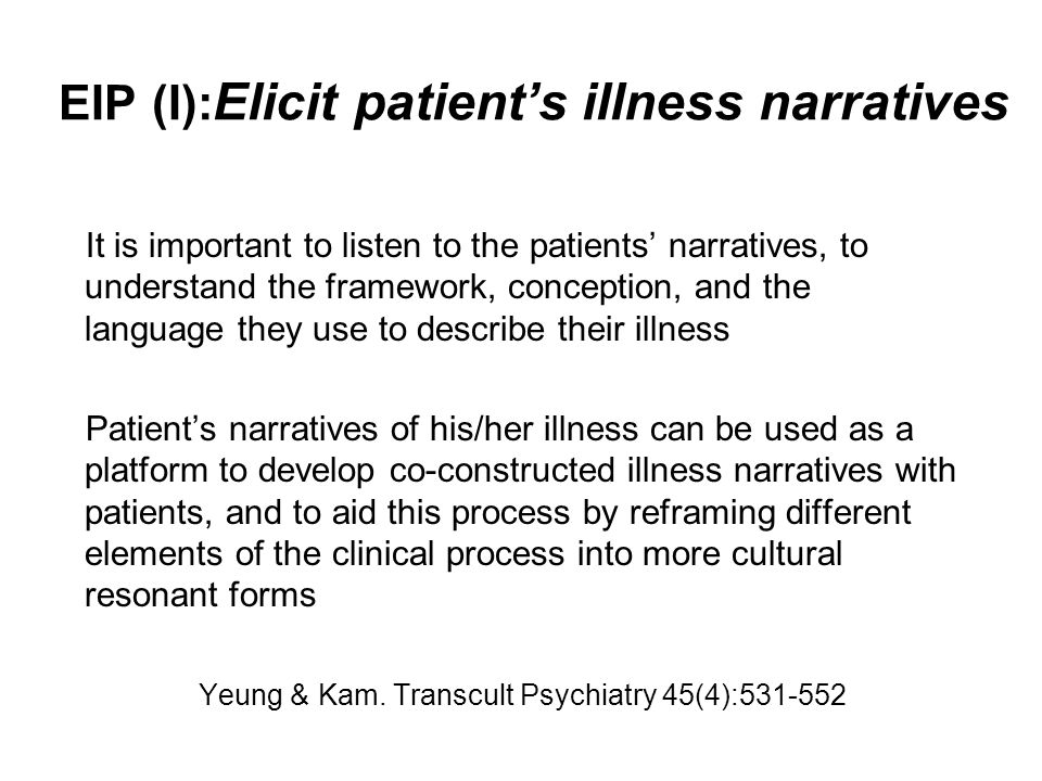 EIP (I):Elicit patient's illness narratives