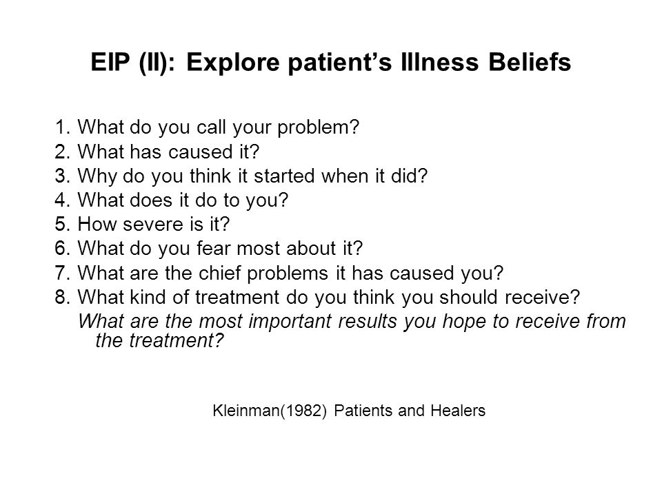 EIP (II): Explore patient's Illness Beliefs