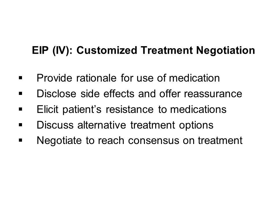 EIP (IV): Customized Treatment Negotiation