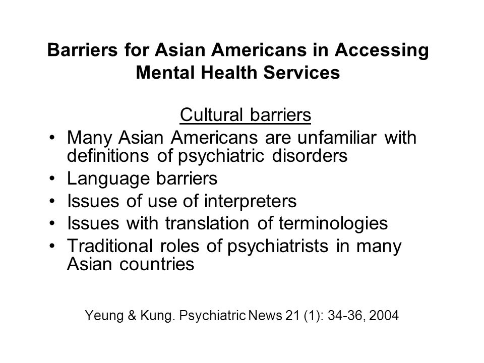 Barriers for Asian Americans in Accessing Mental Health Services