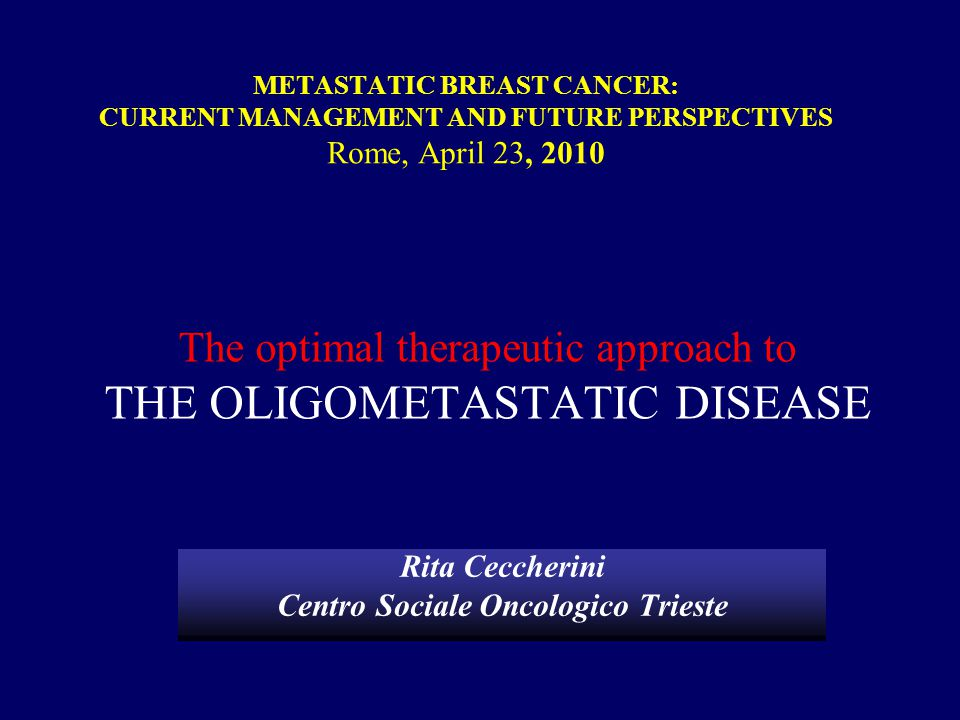 The optimal therapeutic approach to THE oligometastatic disease