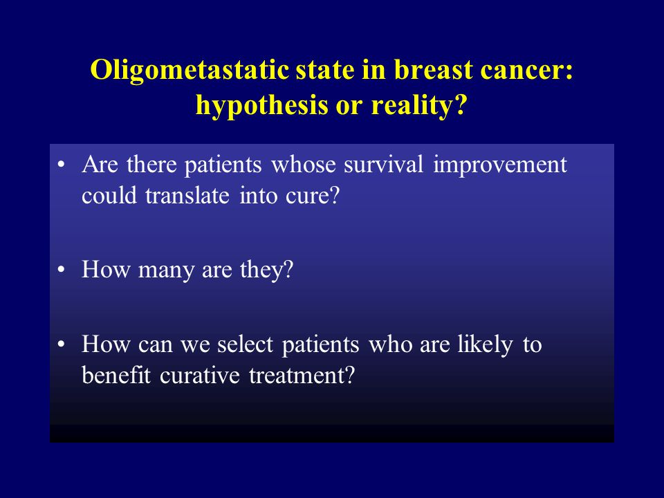 Oligometastatic state in breast cancer: hypothesis or reality