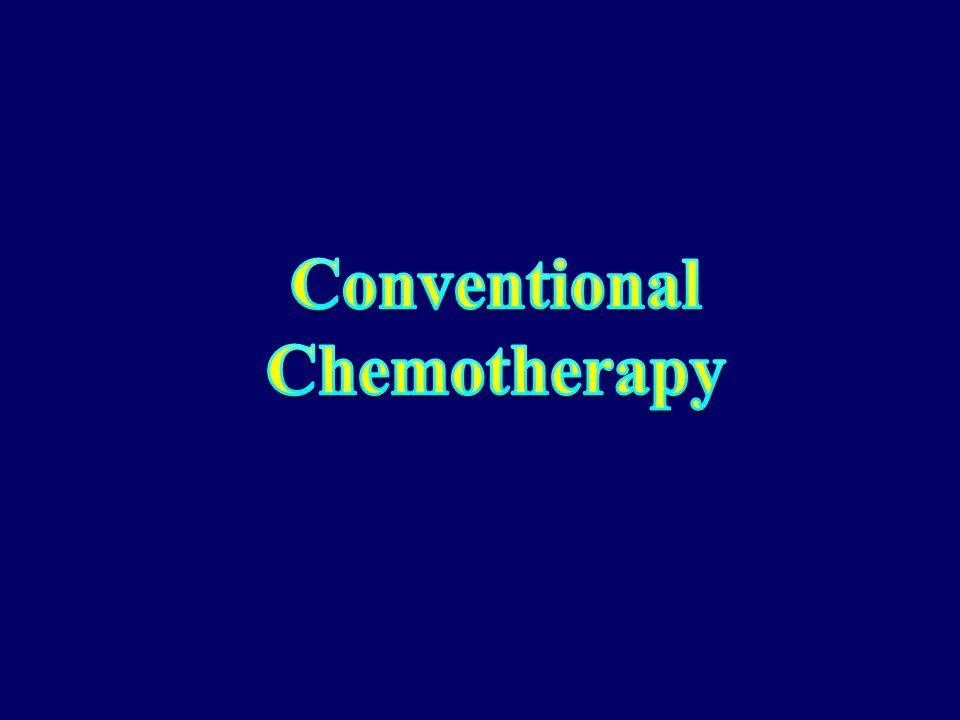 Conventional Chemotherapy