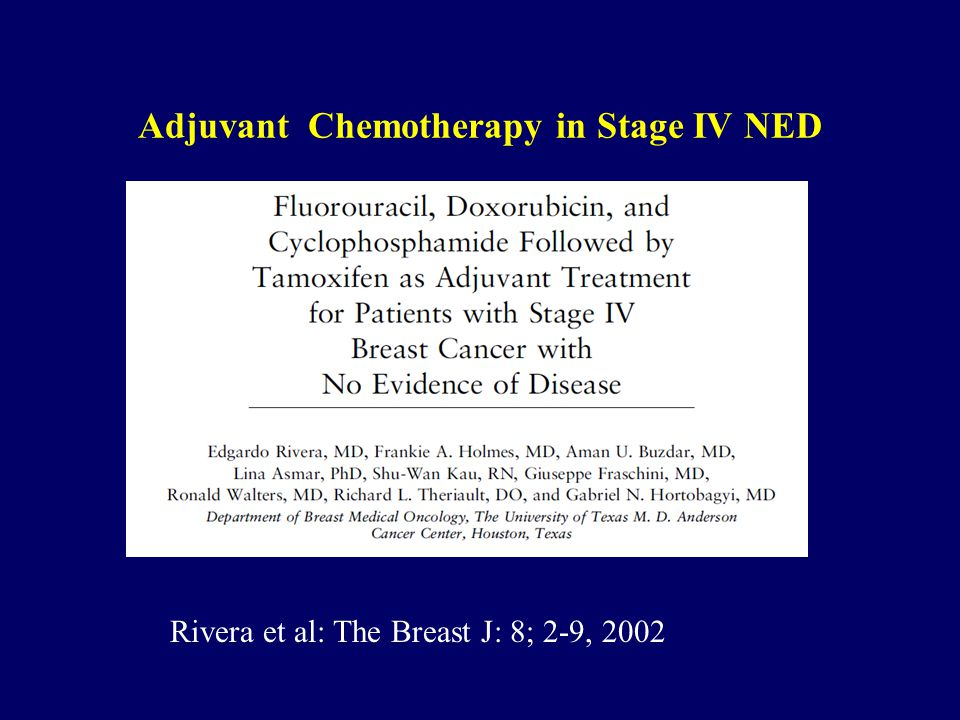 Adjuvant Chemotherapy in Stage IV NED