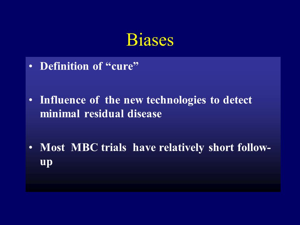 Biases Definition of cure