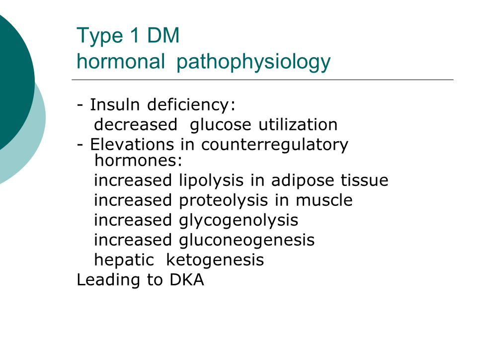 Type 1 DM hormonal pathophysiology