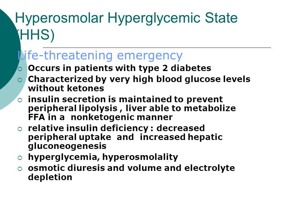 Hyperosmolar Hyperglycemic State (HHS)
