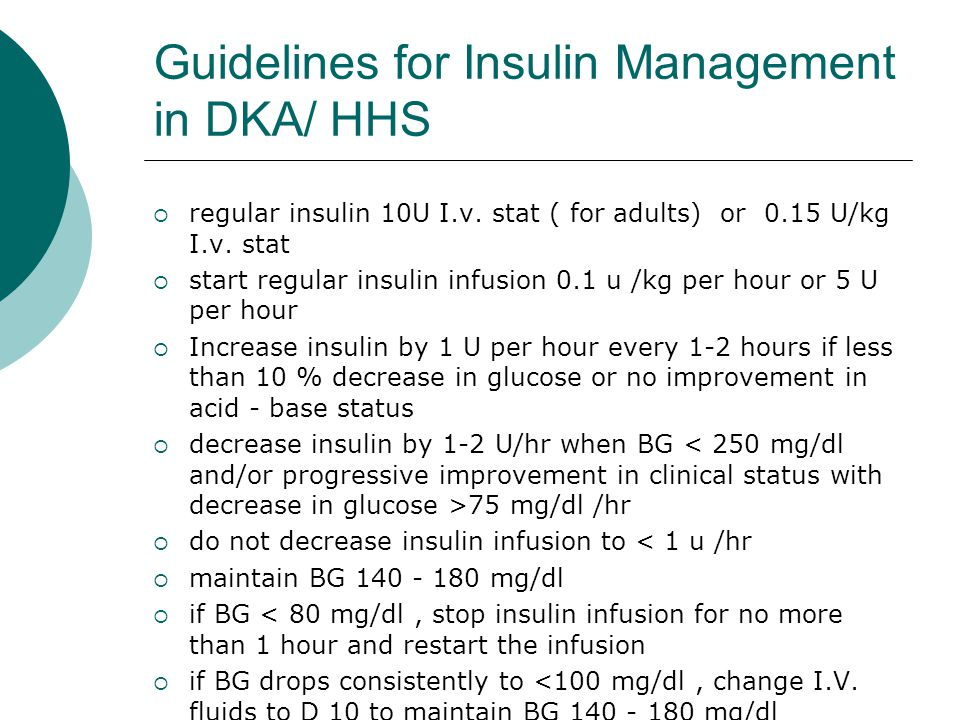 Guidelines for Insulin Management in DKA/ HHS