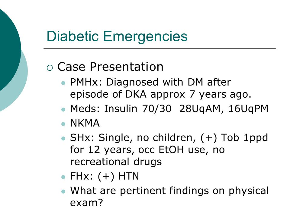 Diabetic Emergencies Case Presentation