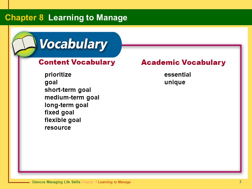 Content Vocabulary Academic Vocabulary prioritize goal short-term goal
