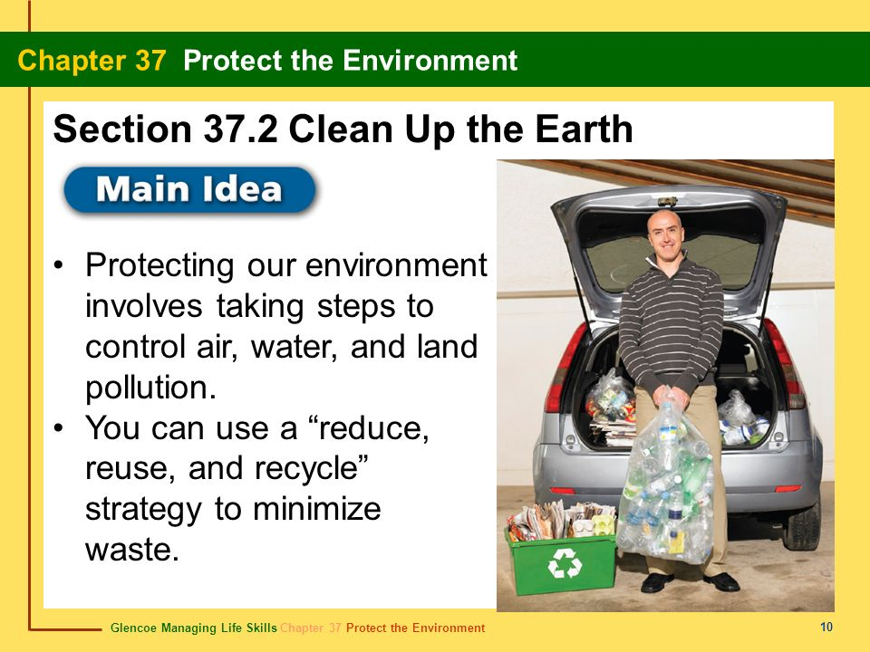 Section 37.2 Clean Up the Earth